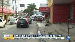 Prefeitura de Lauro de Freitas avalia implementação de medidas restritivas em Itinga