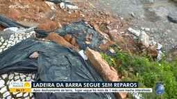 Ladeira da Barra segue com trecho interditado, um mês após deslizamento de terra