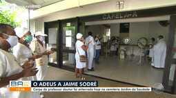 Jaime Sodré, professor e doutor é enterrado no cemitério Jardim da Saudade nesta sexta