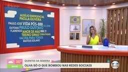 Fernanda Gentil mostra o que bombou nas redes sociais durante a semana