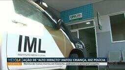 """Ação de """"alto impacto"""" matou criança em Cianorte, diz polícia"""