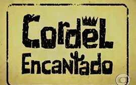 Cordel Encantado (2011): Abertura