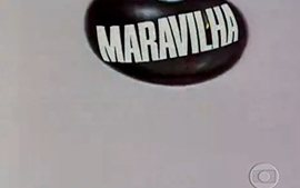 Feijão Maravilha (1979): Abertura