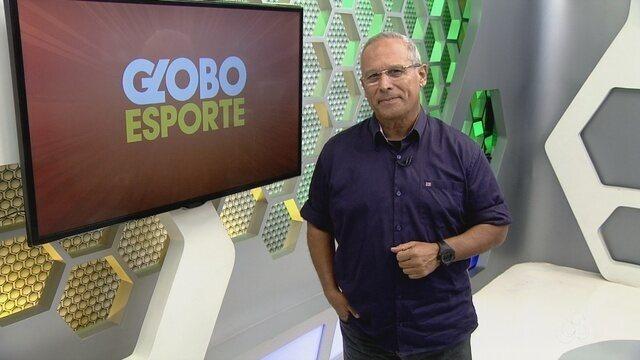 Assista à íntegra do Globo Esporte AM deste sábado (29)