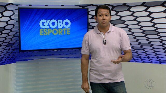 Confira na íntegra o Globo Esporte desta terça-feira (23/05/2017)