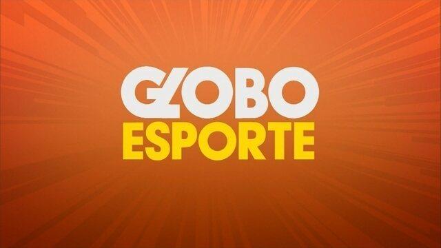 Confira a íntegra do Globo Esporte desta segunda-feira (20)