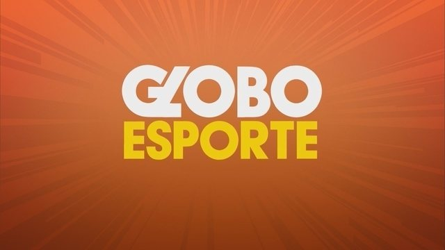 Confira a íntegra do Globo Esporte deste sábado (16)