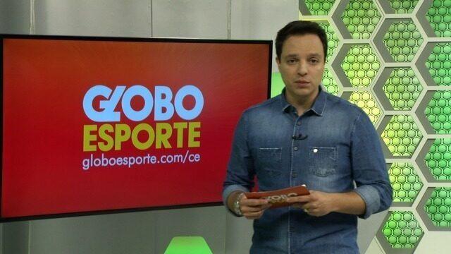 Íntegra - Globo Esporte CE - 20/3/2018