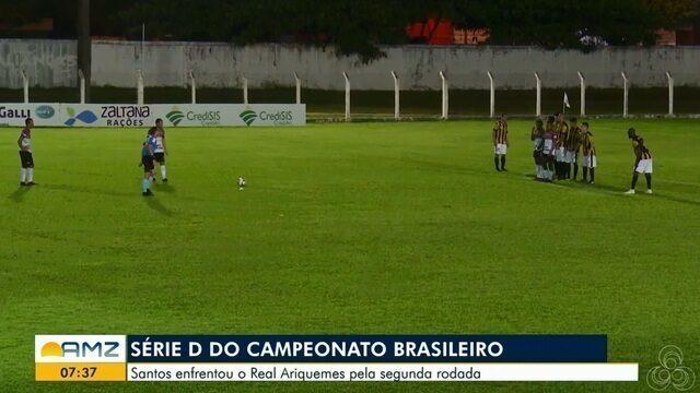 Santos-AP enfrentou o Real Ariquemes pela 2º rodada da série D