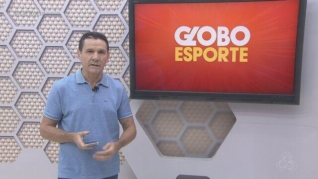 Assista a íntegra do Globo Esporte RO de quinta-feira, 12