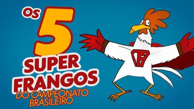 """Relembre 5 """"Super Frangos""""na história do Campeonato Brasileiro"""