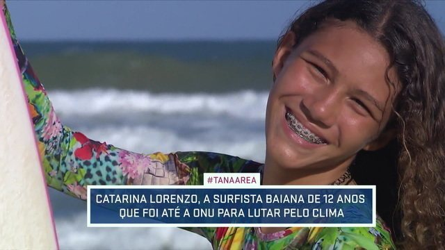 Catarina Lorenzo, a surfista de 12 anos que foi até ONU lutar pelo clima