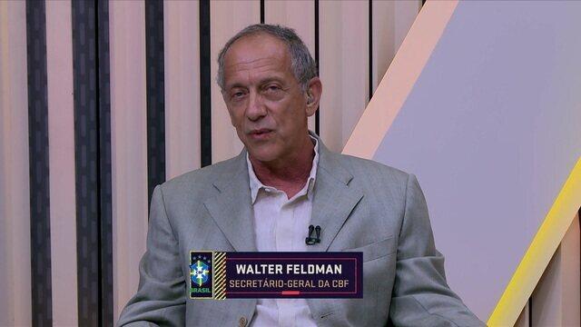 Walter Feldman, secretário geral da CBF, fala sobre a paralisação do futebol brasileiro