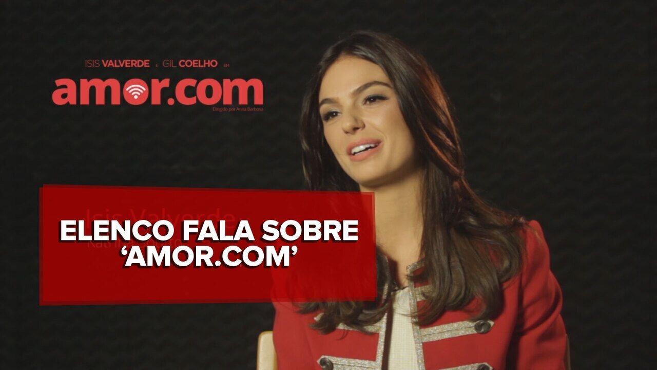 Isis Valverde, Gil Coelho e Anita Barbosa falam sobre 'Amor.com'