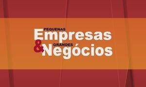 Pequenas Empresas & Grandes Negócios - Edição de 02/04/2017