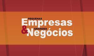Pequenas Empresas & Grandes Negócios - Edição de 21/05/2017