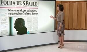 Temer reafirma que não renuncia, em entrevista à Folha de S.Paulo