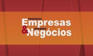 Pequenas Empresas & Grandes Negócios - Edição de 25/06/2017
