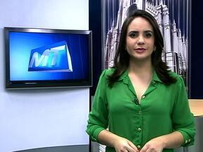Confira os destaques do MTTV 1ª edição desta quarta-feira (08) - Confira os destaques do MTTV 1ª edição desta quarta-feira (08)