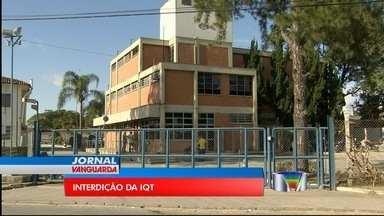 Secretaria Estadual de Meio Ambiente interdita IQT - Segundo a Cetesb, dois setores da fábrica foram lacrados por não atenderem às normas de controle de poluição.