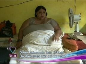 Conheça história de mulher de 230 kg que não sai de casa há dois anos - Raimunda precisa de ajuda até mesmo para se levantar e ir ao banheiro