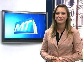 Confira os destaques do MTTV 1ª edição desta terça-feira (28) - Confira os destaques do MTTV 1ª edição desta terça-feira (28)