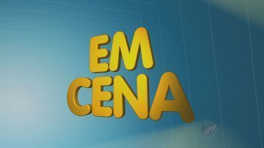 """'Em Cena' traz atrações para este final de semana em Campinas, Piracicaba e região - Quadro """"Em Cena"""" traz a programação cultural para este final de semana na região, como shows, peças de dança e teatro."""