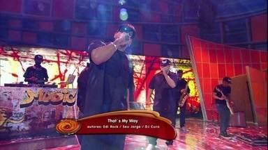 """Edi Rock canta """"That's my way"""" - Música foi feita em parceria com Seu Jorge"""