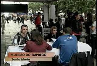 Mutirão de emprego oferece mais de 500 vagas em Santa Maria, RS. - O mutirão é neste sábado, na Praça Saldanha Marinho.