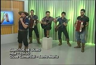 Grupo Garotos de Ouro faz show em Santa Maria, RS - O grupo participou do Jornal do Almoço desta sexta-feira e falou sobre o lançamento do novo trabalho.