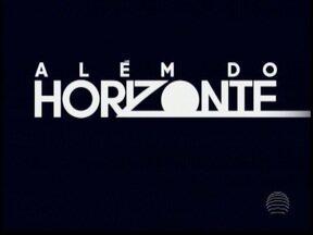 'Além do Horizonte', nova novela das 19h, estreia nesta segunda-feira - SPTV 1ª edição adianta para os noveleitos quais são os ingredientes principais da nova trama.