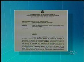 Justiça manda suspender repasses do Igeprev para o Plansaúde, no Tocantins - Justiça manda suspender repasses do Igeprev para o Plansaúde, no Tocantins