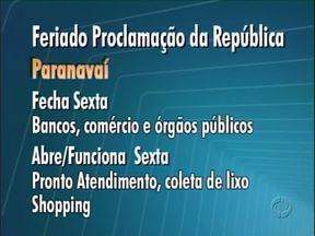 Veja o que abre e o que não abre no feriado no Noroeste - Confira a programação para Paranavaí, Umuarama e Cianorte.