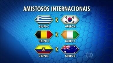 Confira os confrontos dos amistosos de preparação para a Copa do Mundo - São 28 jogos entre seleções nessa 'super quarta'.