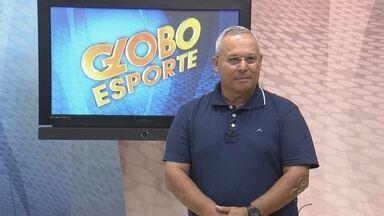 Assista a íntegra do Globo Esporte desta quinta-feira (13) - Veja os destaques do esporte no Amazonas.