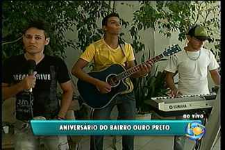 Bairro Ouro Preto celebra 42 anos - Entre as atrações estão os cantores Cesar Adriano, Sérgio do Forró e a Banda Fogo de Mulher.