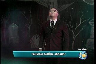 Musical Família Addams é apresenta neste final de semana - Teatro Dona Amélia recebe os espetáculos.