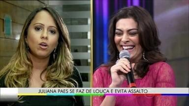 Juliana Paes se diverte com história de assalto no Domingão - Atriz se fez de louca para se livrar de roubada