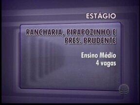 Estudantes podem concorrer a dez vagas de estágio no Oeste Paulista - Candidatos devem morar em Pres. Prudente, Rancharia e Pirapozinho.