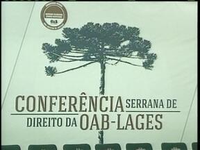 Conferência Serrana de Direito começa em Lages - Conferência Serrana de Direito começa em Lages
