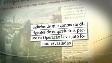 Justiça não encontra dinheiro em contas de investigados na operação Lava-Jato - Nesta quinta-feira (20), os delegados da operação Lava-Jato ouvem três executivos de empreiteiras. Mas a Polícia Federal não informou os nomes destes executivos.