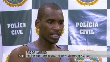 Polícia do Rio confirma nome de 11 vítimas de serial killer - Saílson José das Graças confessou ter matado 43 pessoas. Segundo a polícia, o mais impressionante foi a frieza com que o homem narrou os casos.
