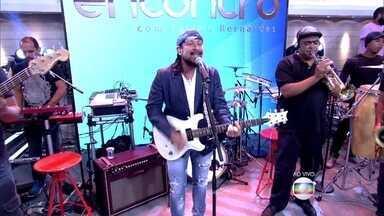 Bell Marques canta música 'Eterno Enquanto Dure' - Depois de mais de 30 anos à frente do 'Chiclete com Banana' é a primeira vez que cantor vem ao 'Encontro' nessa nova fase