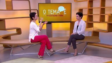 O tema é: Estudar fora - Sandra Annenberg conversa com Tereza Fulfaro que dá dicas de como planejar o sonho de estudar fora