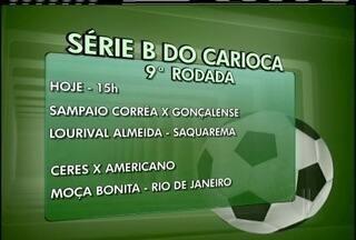 Times do interior do Rio vão entrar em campo neste sábado - Macaé joga pela Série B do Brasileiro e Sampaio Corrêa, Americano e Goytacaz pelo segundo turno da Série B do Carioca.
