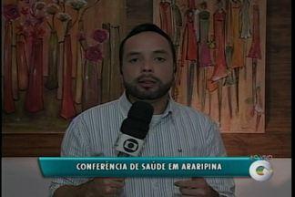 Cidade de Araripina terá Conferência Municipal de Saúde - A conferência é aberta ao público.