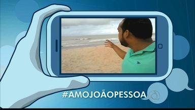 Amo João Pessoa - Grave e envie um vídeo mostrando o seu lugar favorito em João Pessoa para ser exibido no JPB 1ª edição.
