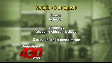 Saiba como fica o funcionamento de lojas e repartições públicas neste feriado na PB - Veja o que muda em João Pessoa e Campina Grande.