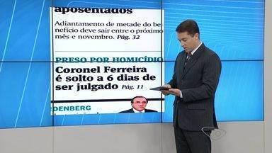 Coronel Ferreira sai da prisão 6 dias antes do julgamento de morte de juiz - Ele estava preso em regime semiaberto pela morte de um fazendeiro.Na segunda (24), ele será julgado como um dos mandantes da morte de juiz.