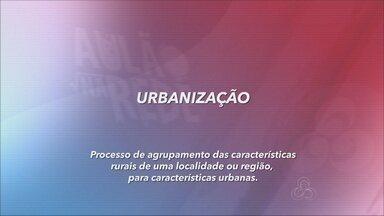 Aulão na rede: confira dicas de Geografia - Professor Valdir Rodrigues dá aula sobre urbanização.